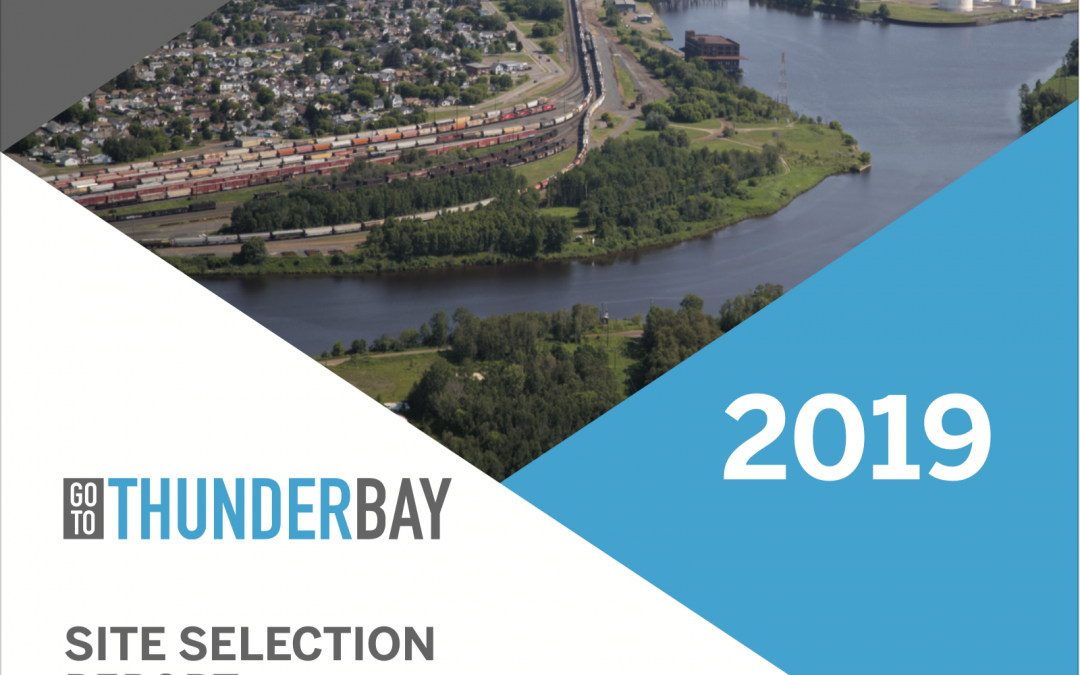 Go To Thunder Bay Site Selection Report 2019