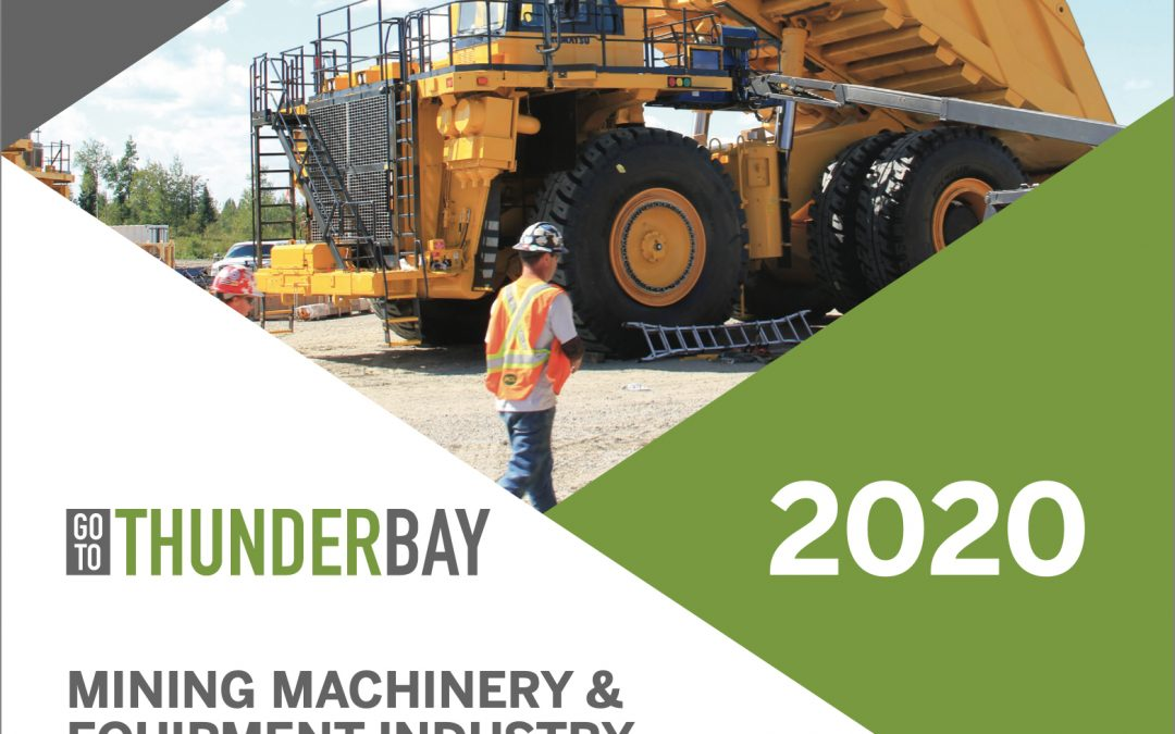 Go To Thunder Bay Mining Machinery and Equipment Industry Report 2020